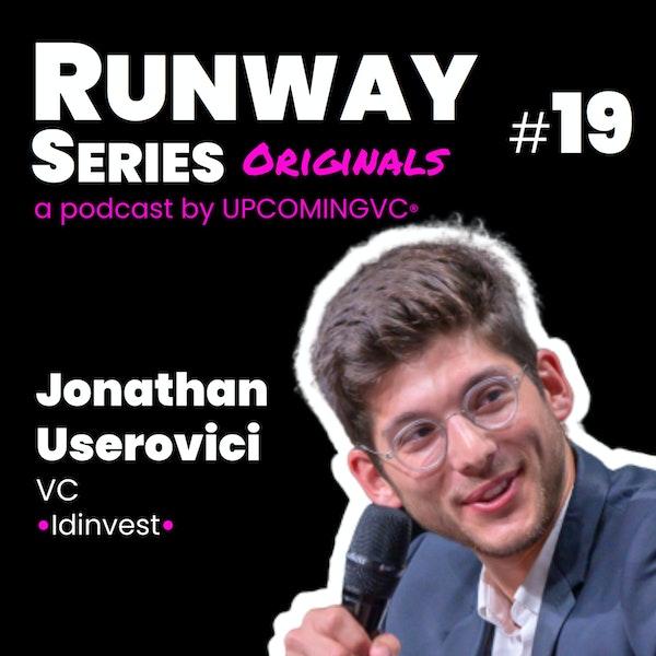 19. Jonathan Userovici, VC @Idinvest - Être un VC open, ne pas avoir des convictions sectorielles préconçues, valoriser le fondateur. Image
