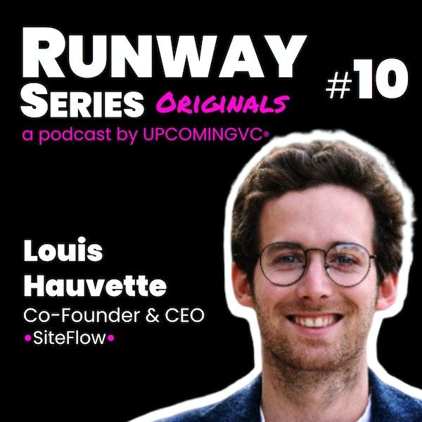10. Louis Hauvette (siteflow.fr) - L'importance du founder-market-fit. Image