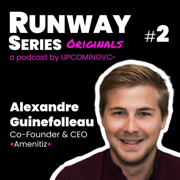 2. Alexandre Guinefolleau (Amenitiz.io) - l'histoire d'un seed closé en 2,5 mois. Image