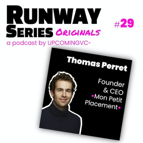 29. Thomas Perret, Founder & CEO @ Mon Petit Placement - Innover dans la démocratisation de l'investissement sophistiqué par l'éducation et le conseil humain. Image