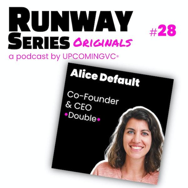28. Alice Default, Co-Founder & CEO @ Double - Placer l'Humain au centre d'une tech de productivity , déjà financée depuis 2018 par 3 levées. Image