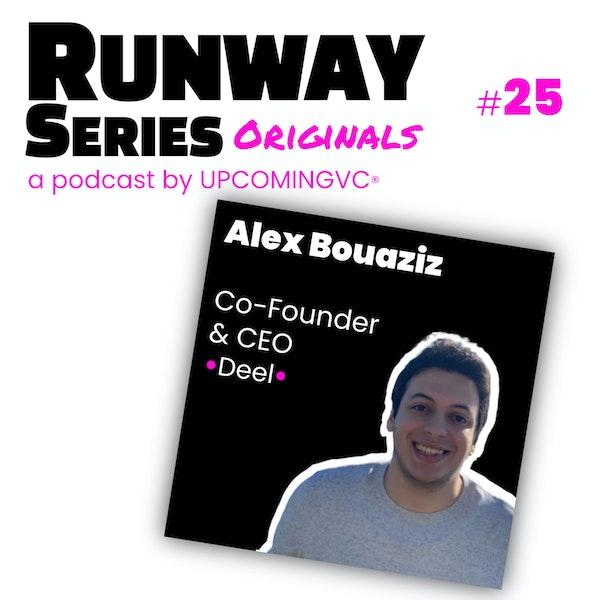 25. Alex Bouaziz, Co-Founder & CEO @Deel - MIT, Serial Entrepreneur, remote work, lever avec YC, les BAs de la Valley les plus influants puis Andreessen Horowitz. Image