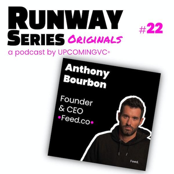 22. Anthony Bourbon, Founder & CEO @Feed. (feed.co) - Lever €18.5M, construire une Brand Platform authentique, la France comme brouillon, se réinventer sans cesse. Image