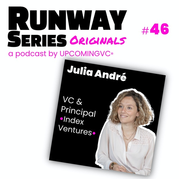 46. Julia André, VC & Principal @ Index Ventures - Designer un musée à Dubaï puis accompagner des entrepreneurs B2B et Fintech. Image