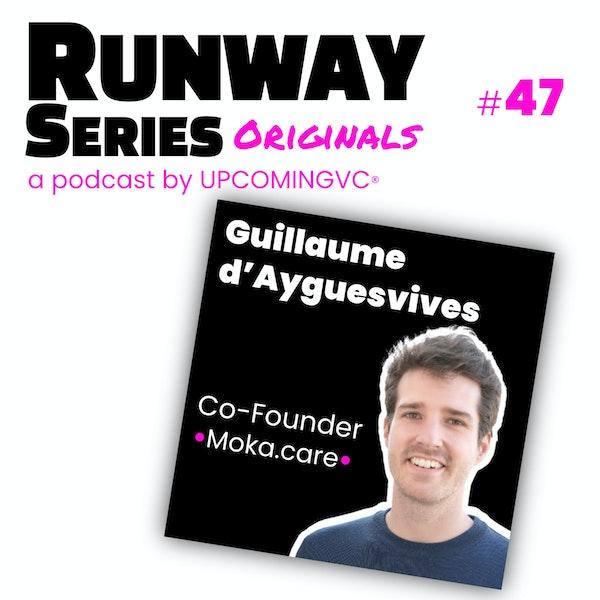 47. Guillaume d'Ayguesvives, Co-Founder @ Moka.care - Apporter une approche positive, simple, de la santé mentale au quotidien. Image