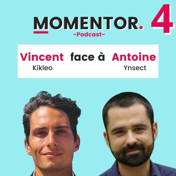MOMENTOR #4 - Antoine Hubert (Co-Founder, Chairman & CEO d'Ynsect) échange avec Vincent Garcia (Co-Founder & CTO de Kikleo) et Melchior Mesnard (créateur de Momentor) Image