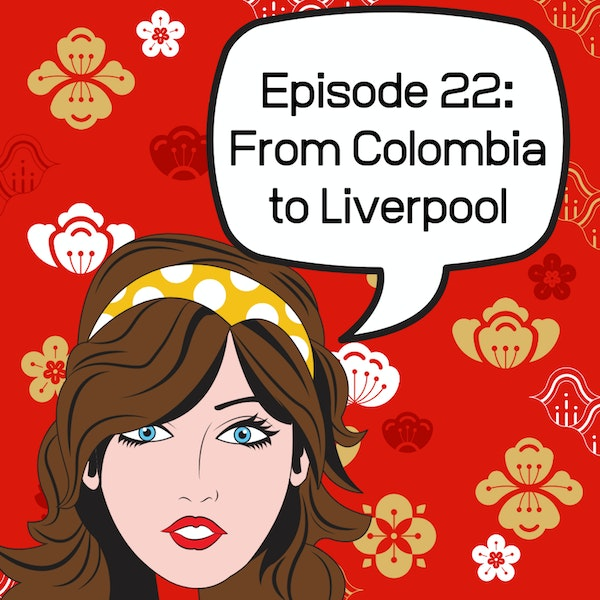 Guest Interview - From Colombia to Liverpool Image