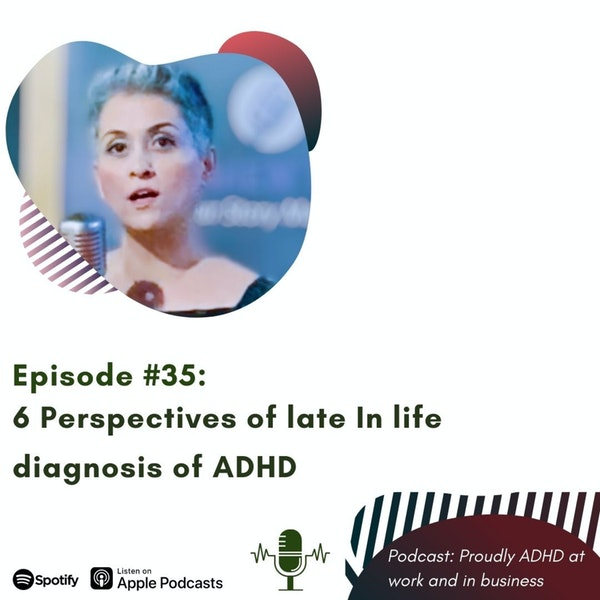#35: Six perspectives of late In life diagnosis of ADHD Image