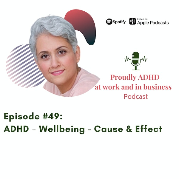 #49: ADHD - Wellbeing - Cause & Effect Image