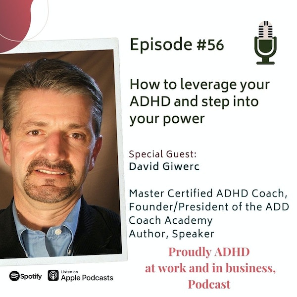 #56: How to leverage your ADHD and step into your power | David Giwerc Image