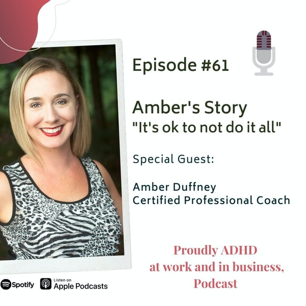 #61: It's OK to not do it all, Amber's Story | Guest Amber Duffney Image