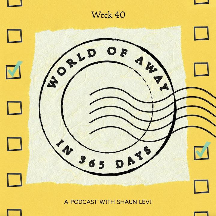 Week 40: Listing towards World of Away