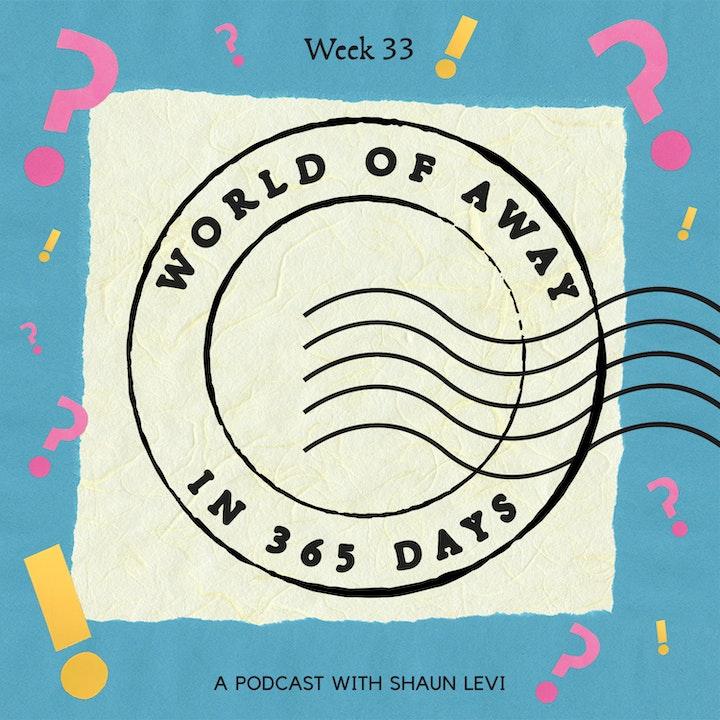 Week 33: Answering some FAQ's