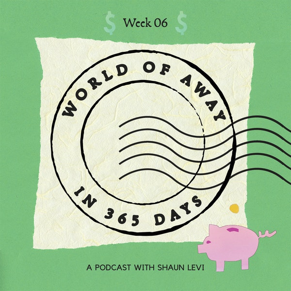 Week 6: The Dollars and Sense of World of Away