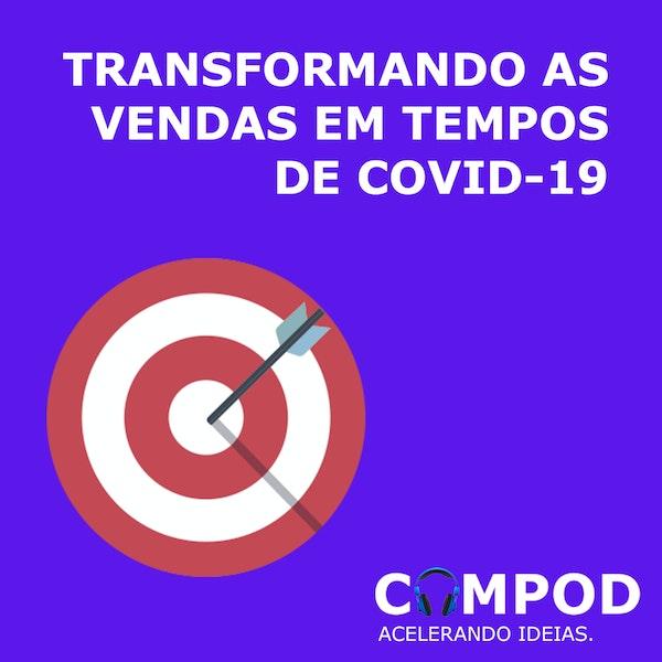 Transformando as Vendas em Tempos de COVID-19