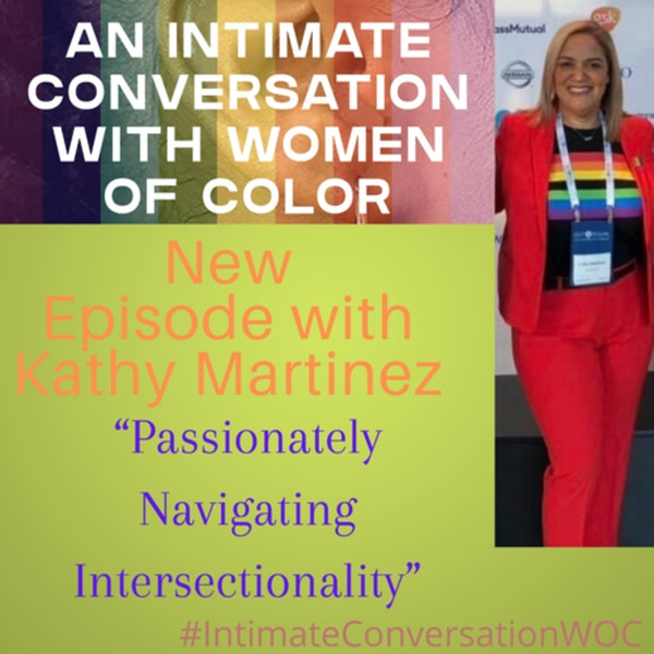 """""""Passionately Navigating Intersectionality"""" with Kathy Martinez, Director, Labor Relations, PRIDE ARG Field Lead Image"""