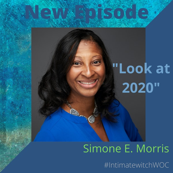 """""""Look at 2020"""" with Simone E. Morris Image"""