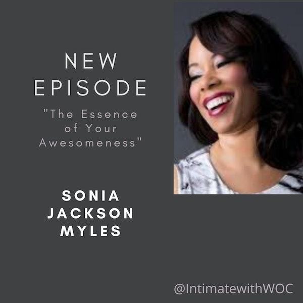 """""""The Essence of Your Awesomeness"""" with Sonia Jackson Myles Image"""