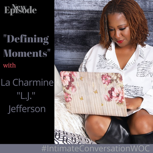 """Defining Moments"" with La Charmine (L.A.) Jefferson Image"