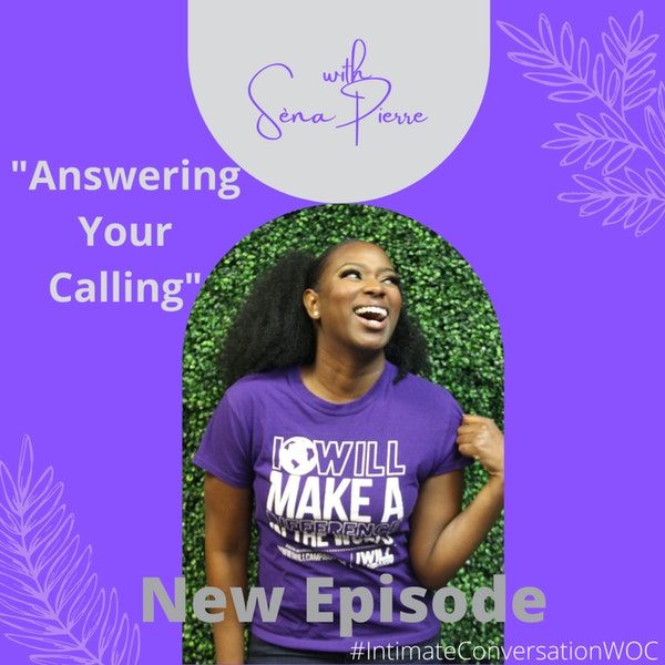 """""""Answering Your Calling"""" with Sèna Pierre Image"""