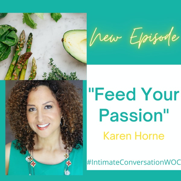 """""""Feed Your Passion"""" with Karen Horne Image"""