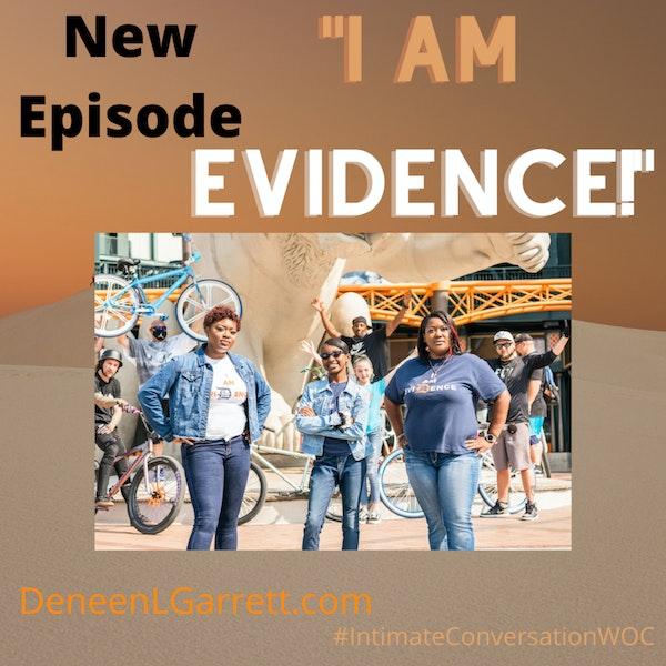 """I AM Evidence!"" with Ericka Murria Image"