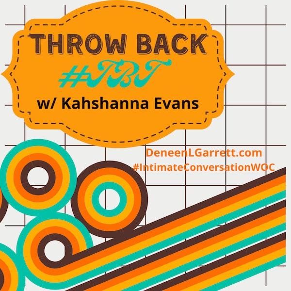 #TBT with Kahshanna Evans Image