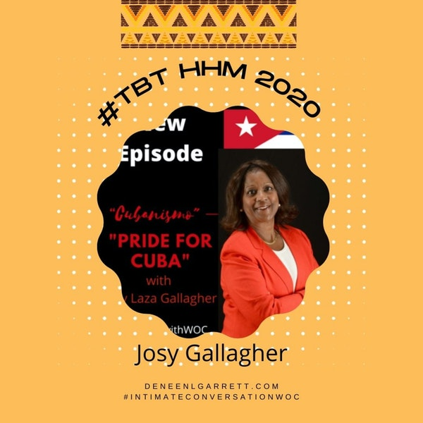 """#TBT 2020 HHM """"Cubanismo"""" – pride for Cuba"""" with Josy Gallagher Image"""