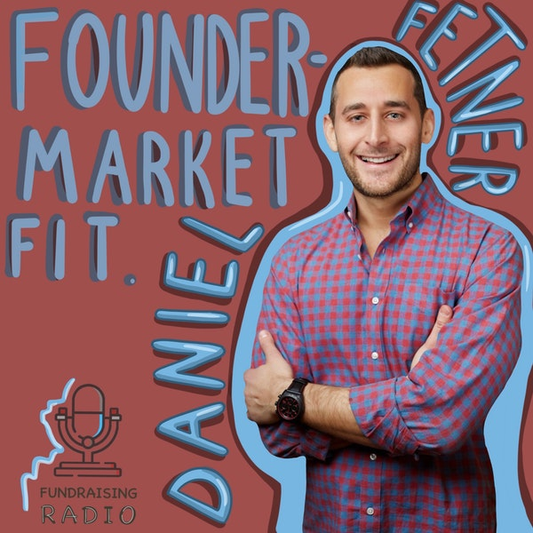 What is founder-market fit and what to do if you don't have one? And how to find a lead investor? By Daniel Fetner. Image