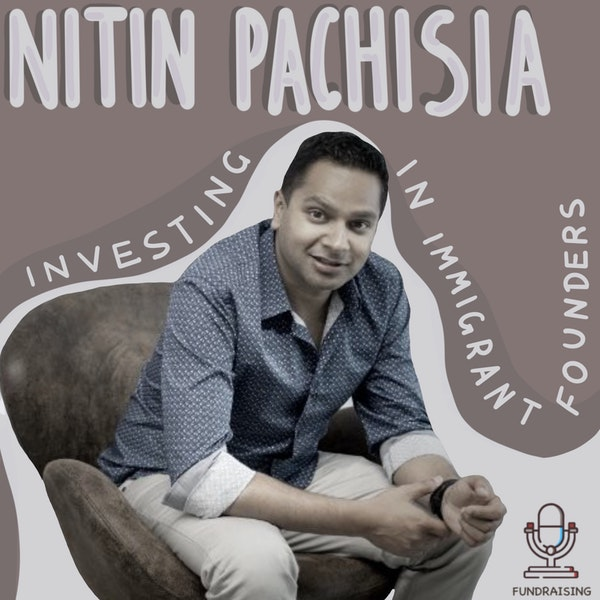 Investing in immigrant founders and when do people really become entrepreneurs - by Nitin Pachisia. Image