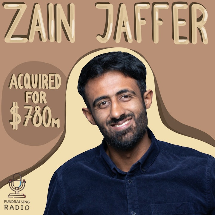 Acquired for $780 million - lessons learned about Fundraising and moving to the US, by Zain Jaffer.