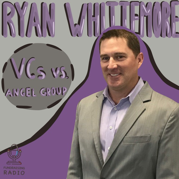 Angel groups VS Venture Capital - how to choose? By Ryan Whittemore. Image