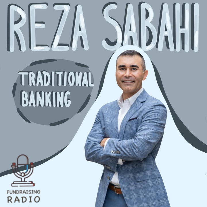 Episode image for Traditional banking explained - how can startups work with banks? By Reza Sabahi.