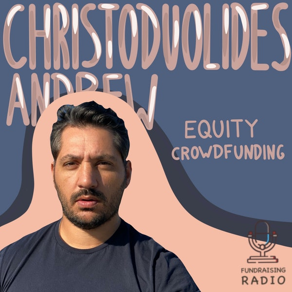 Two rounds through equity crowdfunding - lessons learned. By Andrew Christodoulides. Image