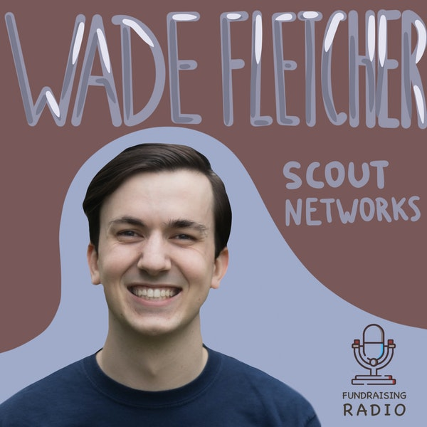 Building scout network - how can it help founders and future VCs? By Wade Fletcher Image