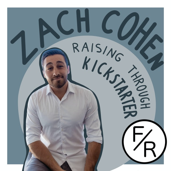 Raising money through KickStarter - how and who should do it? By Zach Cohen. Image