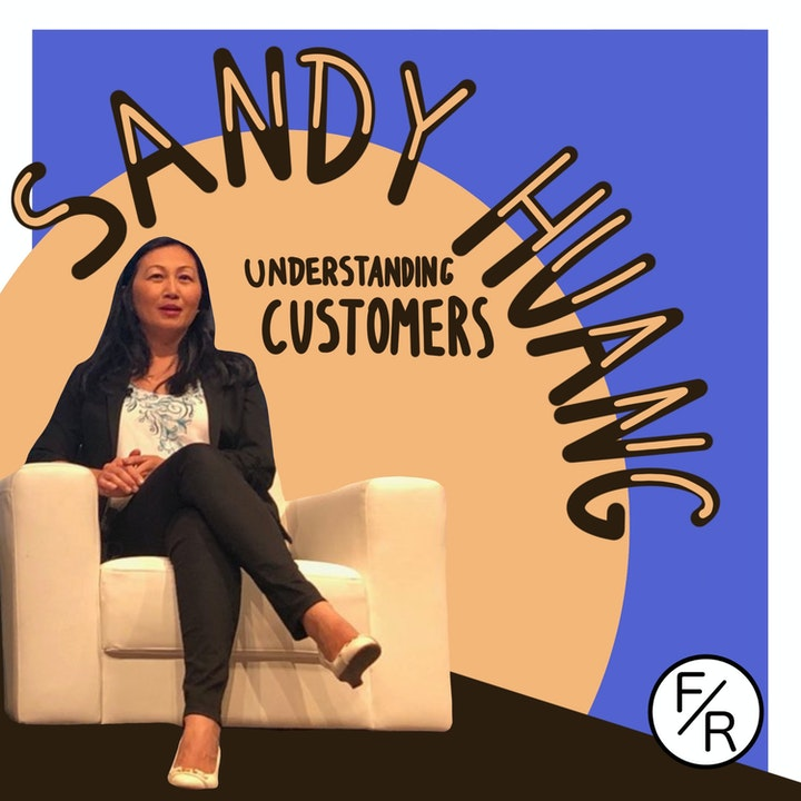 Episode image for How to make customer interview if you don't have much money? By Sandy Huang