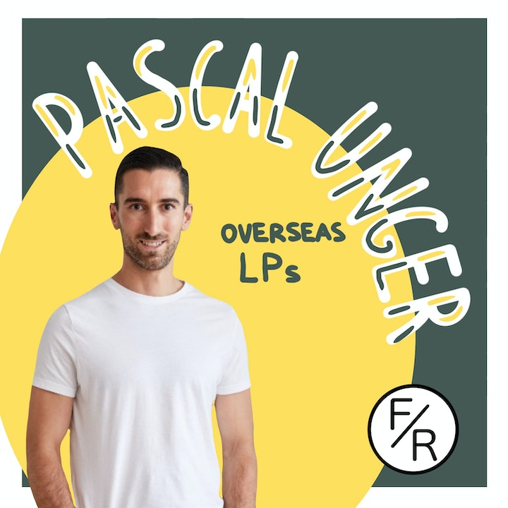 Raising from overseas investors, by Pascal Unger from Darling Ventures.