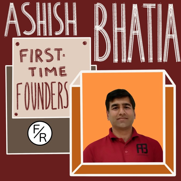 Angel investing, advising and unicorns - advice for first time founders from an angel investor, Ashish Bhatia. Image