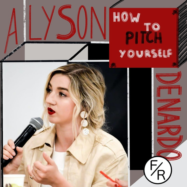 How do you pitch yourself to an investor? The essentials of talking to investors by Alyson DeNardo