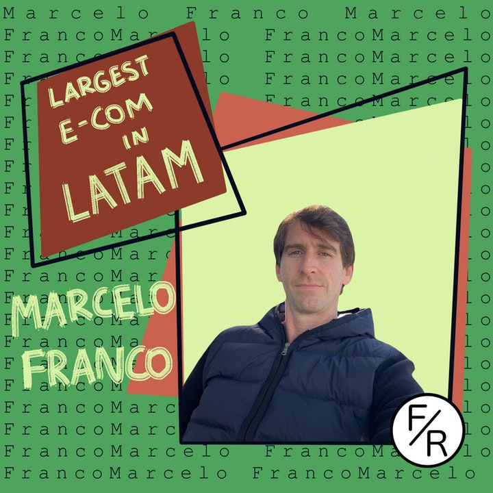 Building and selling an e-commerce empire to become a VC in the US - the story of Marcelo Franco.