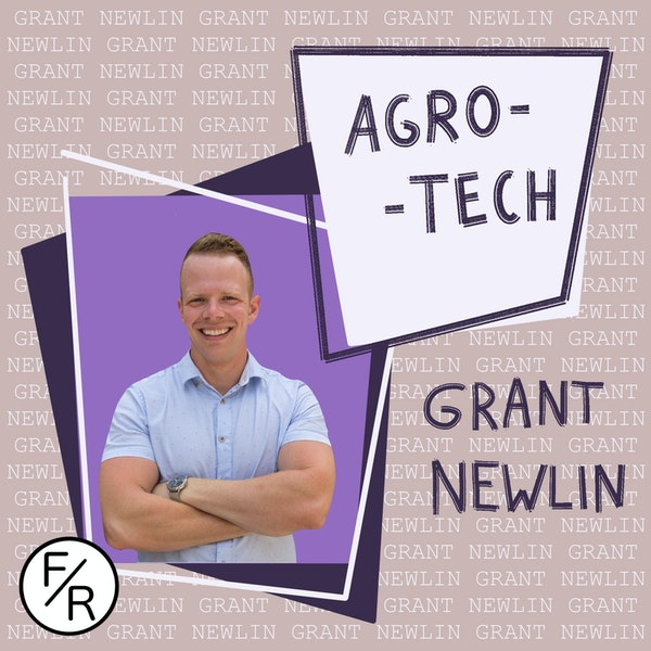 Investing in Ag-Tech in the American Midwest and how it differs from other industries - with Grant Newlin Image