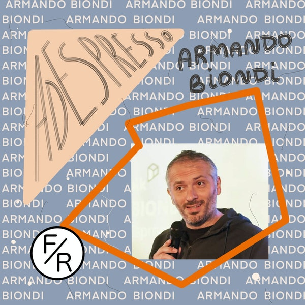 Selling his Company, Starting a New One, and Becoming an Investor - Armando Biondi on his Journey with AdEspresso. Image