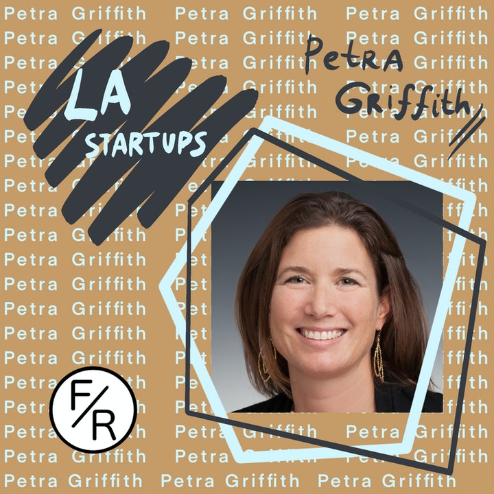 Venture Debt, the Los Angeles Ecosystem, and Big vs. Small Firms in Early-Stage Investing - With Petra Griffith
