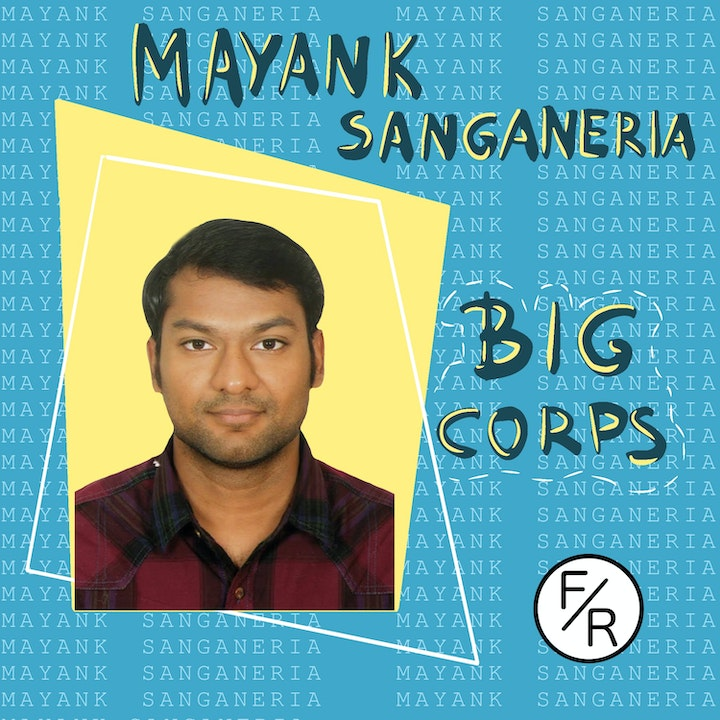 Working at big corporations VS working at startups with less than 20 employees, by Mayank Sanganeria