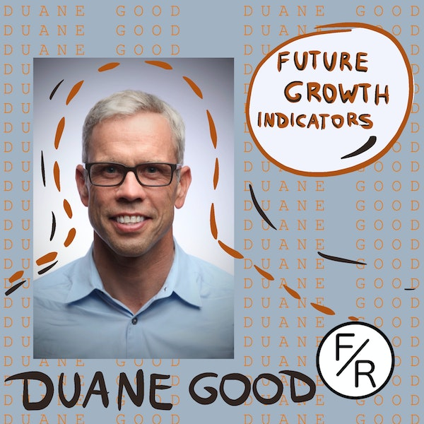Indicators of future growth. By Duane Good Image