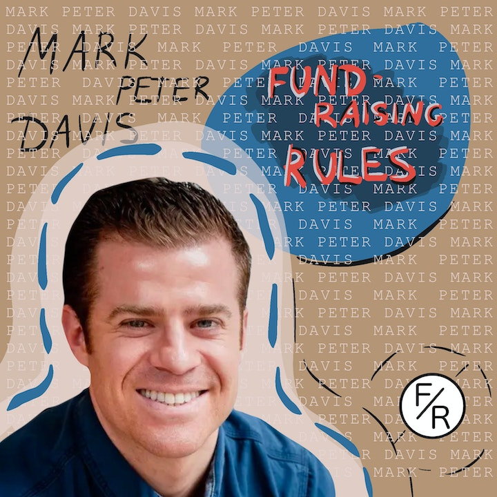 Fundraising rules and content generation. Mark Peter Davis
