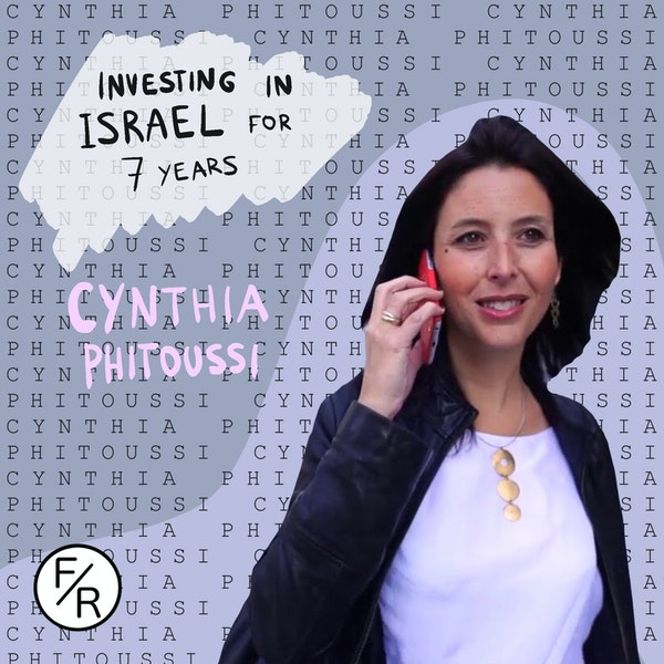 Why invest in Israel and how do Israeli founders expand to the US? By Cynthia Phitoussi