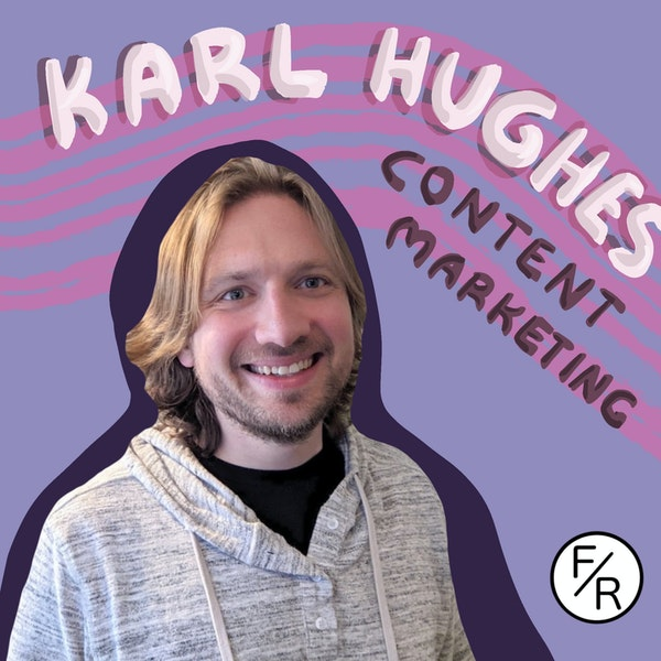 You don't want luck-based marketing - Karl Hughes about proper content marketing.