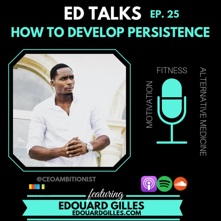 #25 Ed Talks How to Develop Persistence